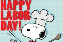 Labor Day! / Hope everyone has a safe and wonderful Labor Day weekend! / by Nancy
