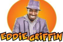 Eddie Griffin / by Wayland Strong