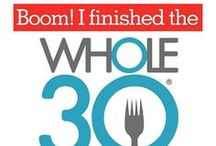Whole30 / by Tania Louise