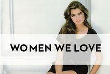 Women We Love / | Lovely Women | Women We Love | Inspiration |  / by NYDJ Europe