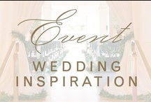event: wedding inspiration / by Christina @ Christina Leigh Events