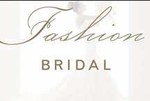 fashion: bridal / by Christina @ Christina Leigh Events