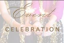 event: celebrate / by Christina @ Christina Leigh Events