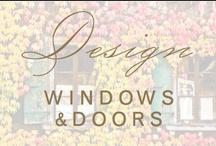 design: windows & doors / by Christina @ Christina Leigh Events