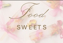 food: sweets / by Christina @ Christina Leigh Events