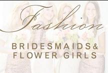 fashion: bridesmaids & flower girls / by Christina @ Christina Leigh Events