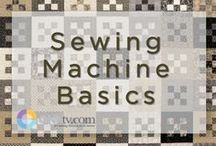 Sewing Machine Basics / Keep your sewing machine running smoothly and discover new features of the sewing machine that will help you pull off your quilt projects without a hitch. / by QNNtv.com