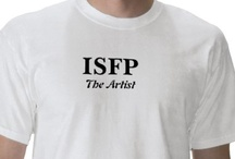 ISFP / Meyers Briggs Personality Type Indicator / by Feffa Stuart