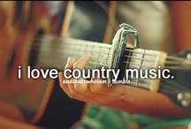 Country Music / by Sarah Hartung