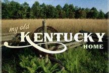 Kentucky stuff  / by Kelli Fires