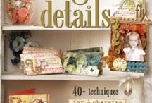 Delight In The Details / by Lisa M. Pace