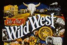 LOVE THE OLD WEST / by MELINDA