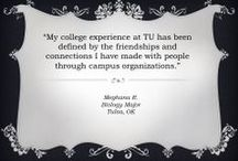 Words from TU Students / TU students share their experiences on campus in their own words. / by The University of Tulsa