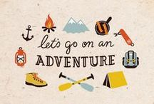 Let's go on an Adventure / Places I want to see & things I'm gonna do / by Jessica Stephens