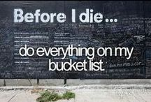 My Bucket List  / by Maricela R