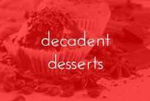 DECADENT DESSERTS / by Lavalife
