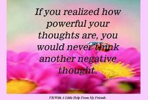 Positive thoughts and quotes / I like those thoughts very much, they make me feel #happy and bolster me up... #read through and get some #motivation / by Laila Sonntag