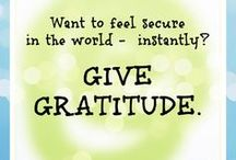 Gratitude / Thankful appreciation for favors received. / by Richard Michaelson