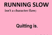MOTIVATION / quotes about fitness and healthy eating / by Melissa Benoit