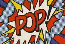 Pop Art and Comic Art / by Loren Hodes