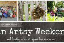 an artsy weekend / teach.nurture.friendship.art.empower.share.learn.love.soul / by Marci Welcker