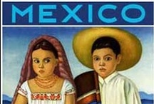 Mexico / by Judy King