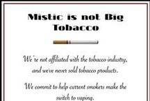 Dedicated To Proud Vapers. #Vaping #Switch2Mistic / by Mistic Ecigs