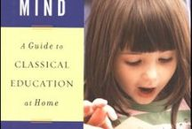 """A Well Trained Mind / Homeschool Curriculum based on the book """"The Well Trained Mind."""" / by Juina Carter"""