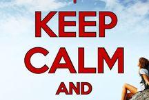 Keep Calm &... / Frases / by Ignez Güimil