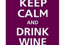 Wine Not? / by Carole Ann