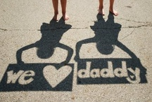 father's day! / by Tami Anderson