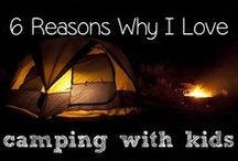Camping! / by Anisa - Lazy Homesteader