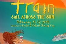 Train: Sail Across The Sun / www.sailacrossthesun.com - Sixthman partners with recording artist, TRAIN, to present their newest collaboration, a food, wine, and music festival at sea! / by Sixthman