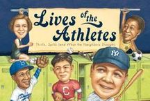 Sports Books / Books about sports, dance, and games to use in the PreS-12 classroom / by Charles & Renate Frydman Educational Resource Center