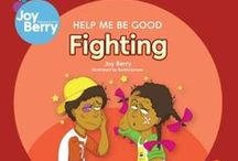 Behaviors / These are excellent titles to use with children in a counseling setting to explain behaviors.  Note many are from Joy Berry's series of books:  Help Me Be Good. / by Charles & Renate Frydman Educational Resource Center