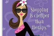 Retail Therapy / Shop till you drop / by Bernadette Ford