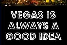 Viva  Las Vegas  / My all time favorite place to be! / by Sheree Lindemuth