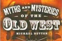 Old West  / by Darline Brasiel