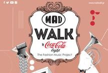 MadWalk '14 / BSB @ MadWalk by Coca-Cola light 2014 / by BSB Fashion