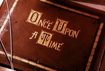 Once Upon a Time / by Joanna Baguio