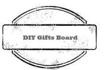 DIY gifts / Do It Yourself Gift Ideas for family, kids , friends, coworkers and teachers. / by Amber Whitehead
