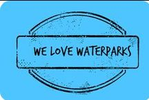 We Love Water Parks / Water Parks we've visited , and water parks we want to visit! / by Amber Whitehead