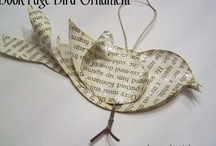 PAPER CRAFTS OF ALL KINDS / Crafts using old books, newspapers, magazines, maps, etc / by Linda Strong