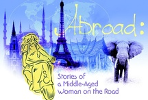 Abroad: Stories of a Middle-Aged Woman on the Road / 30 Countries, 6 Continents, a Few Dollars, No Plan.    In 2010, at 53-years-old, after a career in libraries, I quit my job and left home. I traveled around the world spontaneously, using directions and advice from my readers on my blog as I maneuvered from country to country.   I traveled alone for ten months, with one suitcase and a little money, mostly by land and sea, through 30 countries on six continents, met people along the way, and got into a few jams.    www.rosemarydukelow.com / by Rosemary Dukelow