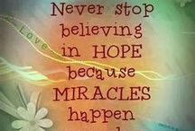 Inspirational -- Things to remember / Life can be hard...always hope for the best and have faith that things will get better  / by Marianne Sylva