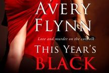 This Year's Black / by Avery Flynn