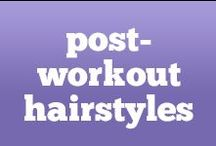 Post Workout Hairstyles  / by Anytime Fitness