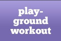 The Full-Body Playground Workout  / Swing over to a playground for this full-body workout!   Get Started Now >> http://bit.ly/playground_workout  / by Anytime Fitness