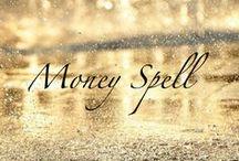 I'm Spiritual & I Love Money  / by Amy Wolf