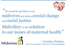 MANA Conferences / Quotes and photos from the MANA conferences #MANA12 #MANA11 / by Midwives Alliance of North America